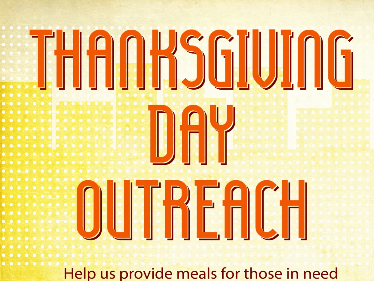 Help Us Provide Meals This 2014 Thanksgiving!